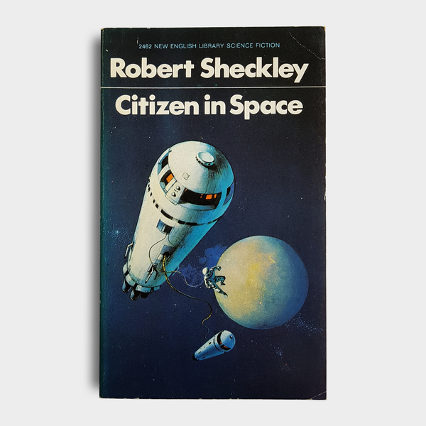 Robert Sheckley - Citizen in Space