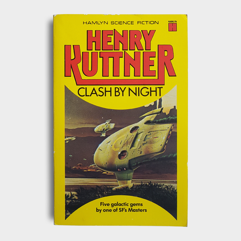 Henry Kuttner - Clash By Night