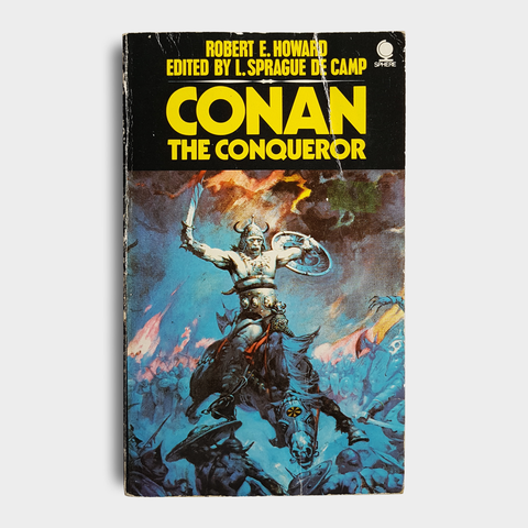 Robert E. Howard - Conan the Conqueror