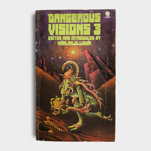 Edited by Harlan Ellison - Dangerous Visions 3