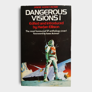 Edited by Harlan Ellison - Dangerous Visions 1