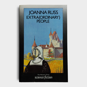 Joanna Russ - Extra(ordinary) People