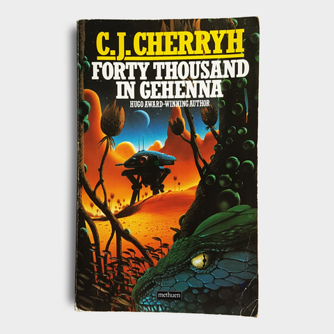 C.J. Cherryh - Forty Thousand in Gehenna
