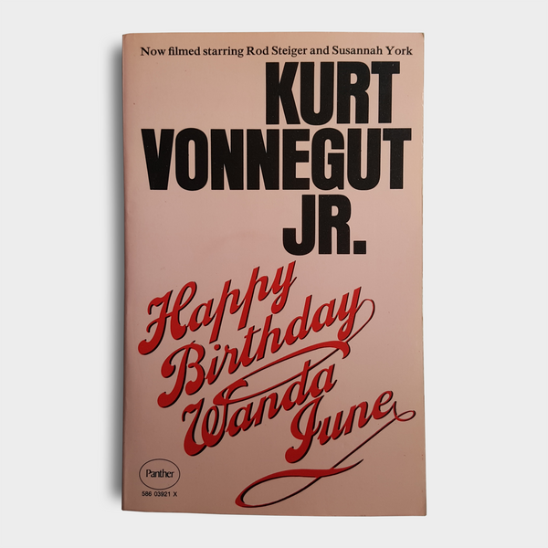 Kurt Vonnegut JR. - Happy Birthday, Wanda June