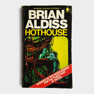 Brian Aldiss - Hothouse