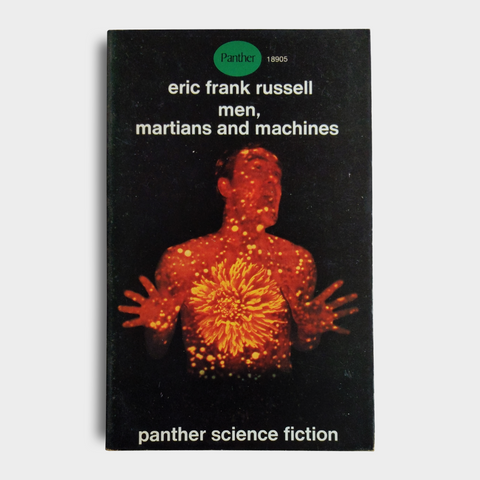 Eric Frank Russell - Men, Martians and Machines