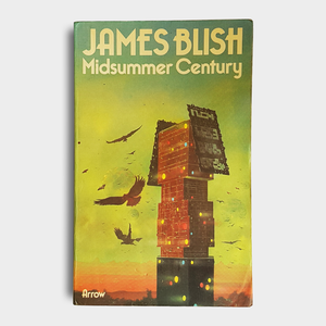 James Blish - Midsummer Century