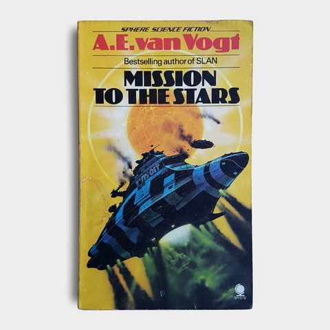 A. E. van Vogt - Mission to the Stars