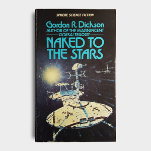 Gordon R. Dickson - Naked to the Stars