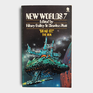 Edited by Hilary Bailey & Charles Platt - New Worlds 7