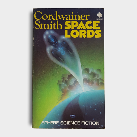 Cordwainer Smith - Space Lords