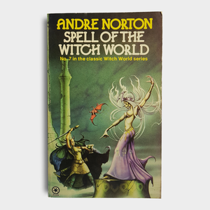 Andre Norton - Spell of the Witch World