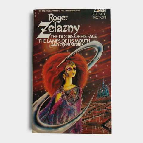 Roger Zelazny - The Doors of His Face, The Lamps of His Mouth