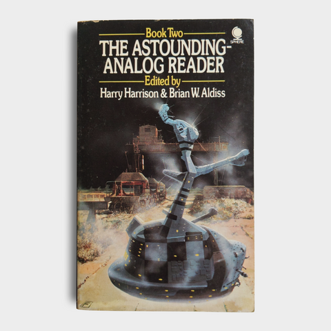 Edited by Harry Harrison & Brian Aldiss - The Astounding-Analog Reader Book Two