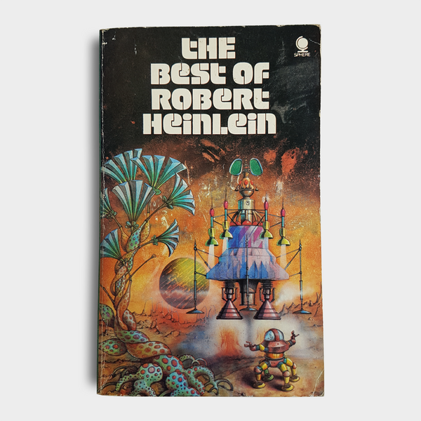 Robert Heinlein - The Best of Robert Heinlein