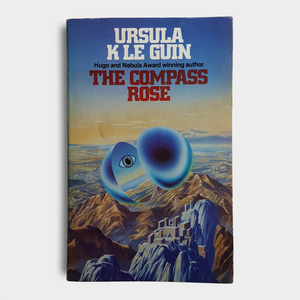 Ursula K. Le Guin - The Compass Rose