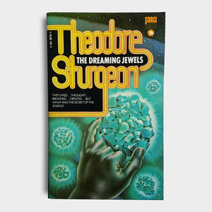 Theodore Sturgeon - The Dreaming Jewels