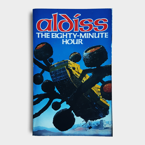 Brian Aldiss - The Eighty-Minute Hour