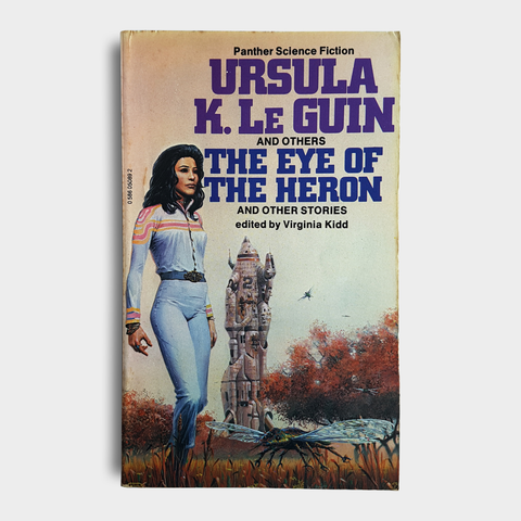 Ursula K. Le Guin (& Others) - The Eye of the Heron