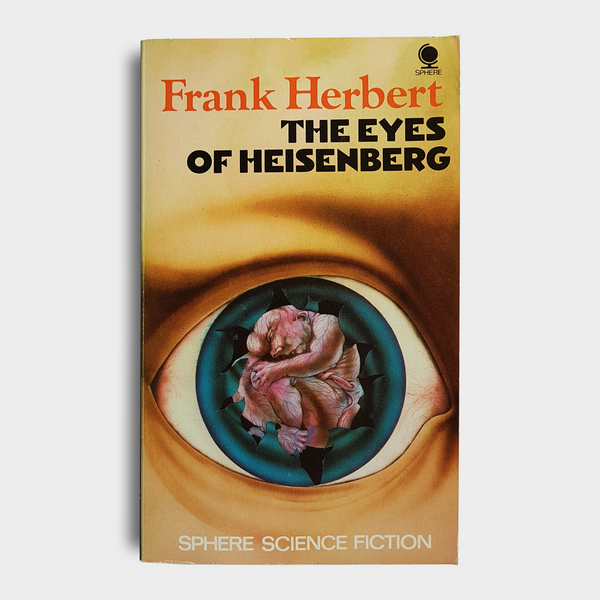 Frank Herbert - The Eyes of Heisenberg