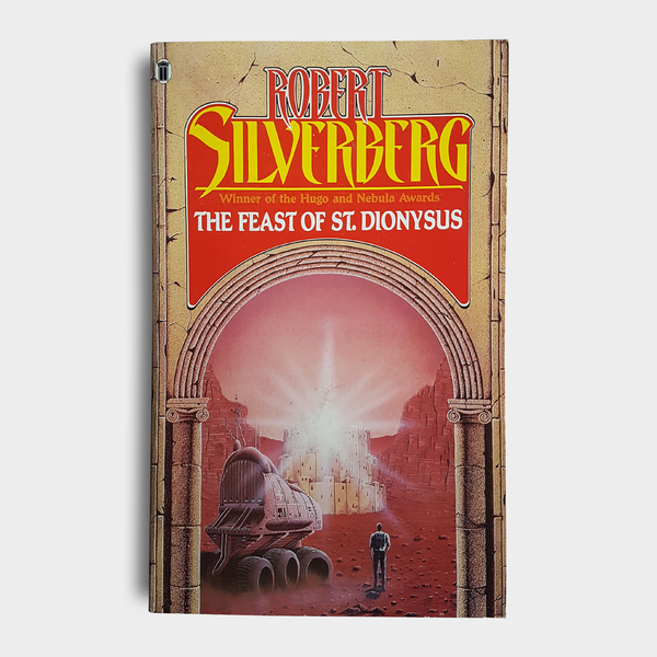 Robert Silverberg - The Feast of St. Dionysus