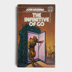 John Brunner - The Infinitive of Go
