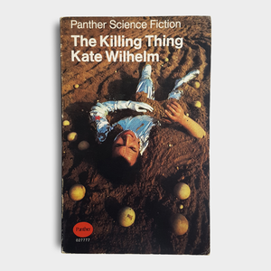 Kate Wilhelm - The Killing Thing