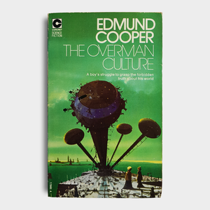 Edmund Cooper - The Overman Culture