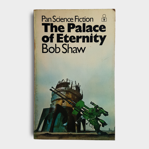 Bob Shaw - The Palace of Eternity