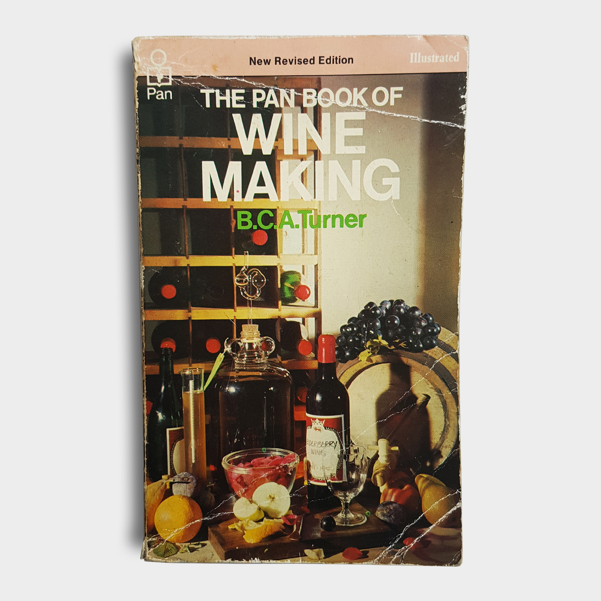 B.C.A Turner - The Pan Book of Wine Making