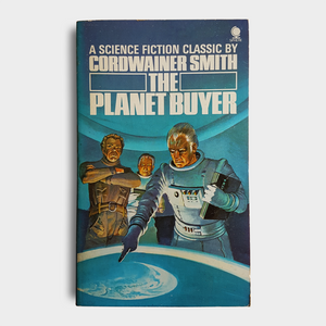Cordwainer Smith - The Planet Buyer