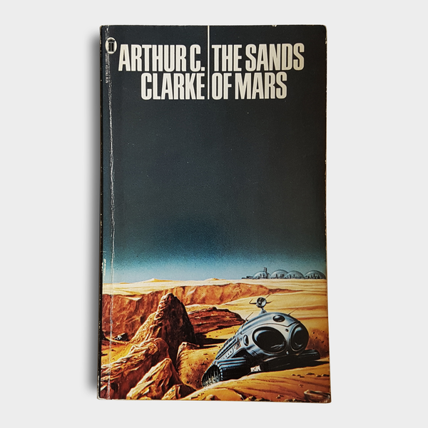 Arthur C. Clarke - The Sands of Mars
