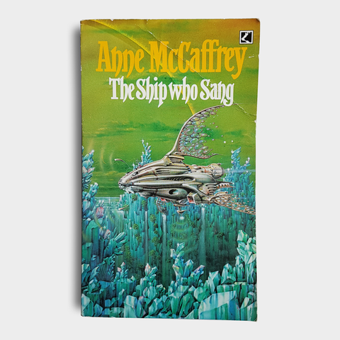 Anne McCaffrey - The Ship Who Sang