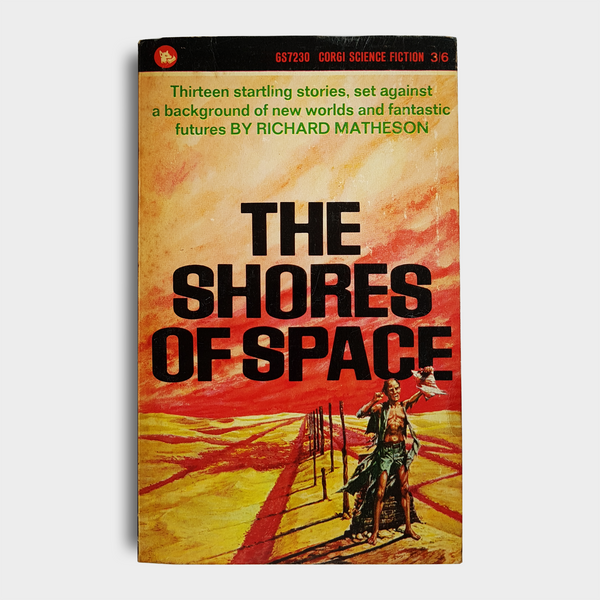 Richard Matheson - The Shores of Space