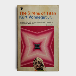 Kurt Vonnegut JR. - The Sirens of Titan