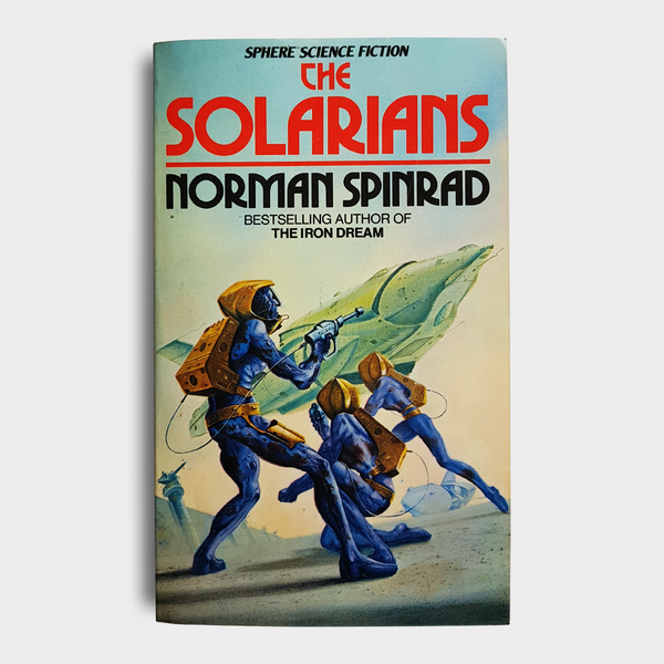 Norman Spinrad - The Solarians