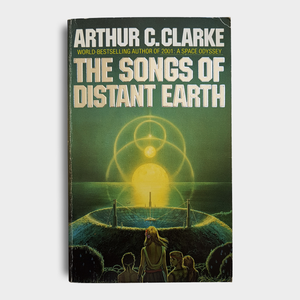 Arthur C. Clarke - The Songs of Distant Earth