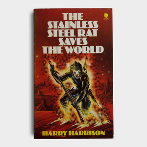 Harry Harrison - The Stainless Steel Rat Saves The World