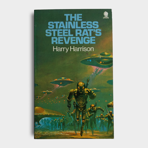 Harry Harrison - The Stainless Steel Rat's Revenge