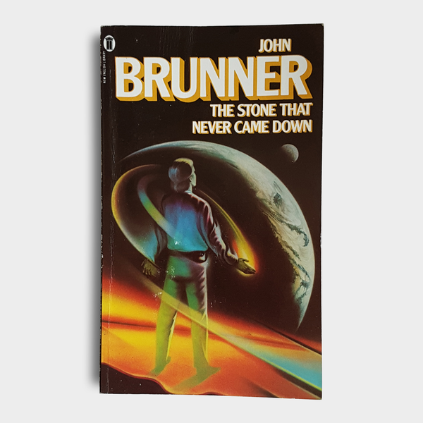John Brunner - The Stone That Never Came Down