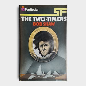 Bob Shaw - The Two-Timers