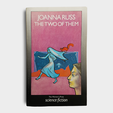 Joanna Russ - The Two of Them