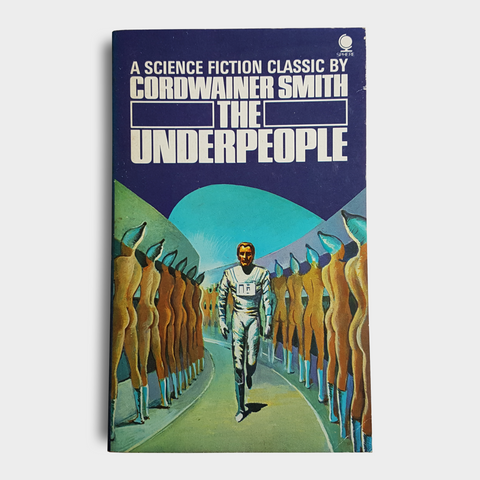 Cordwainer Smith - The Underpeople