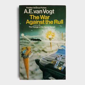 A. E. van Vogt - The War Against the Rull