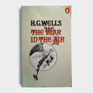 H. G. Wells - The War in the Air