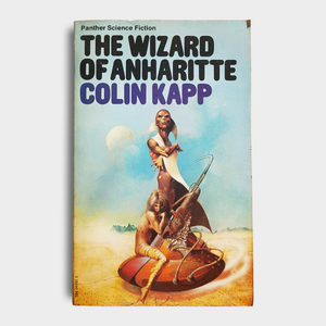 Colin Kapp - The Wizard of Anharitte