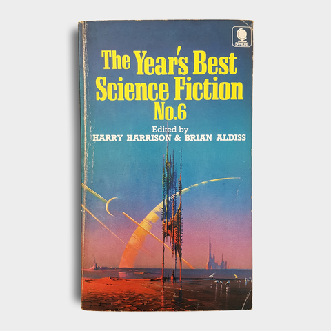 Edited by Harry Harrison & Brian Aldiss - The Year's Best Science Fiction No.6