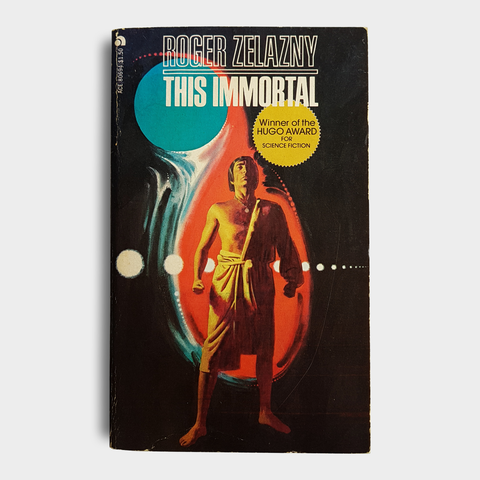 Roger Zelazny - This Immortal