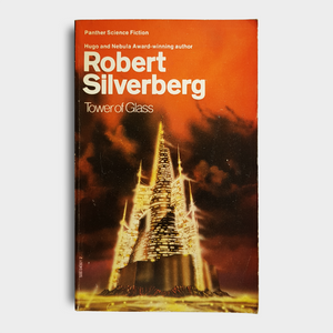 Robert Silverberg - Tower of Glass