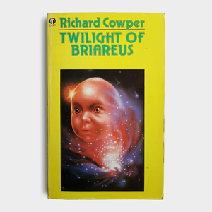 Richard Cowper - Twilight of Briareus